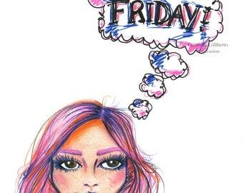 Friday Dreaming