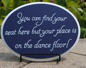 Custom table assignment sign / Find your seat here / wedding decor / reception decor /  seating signage