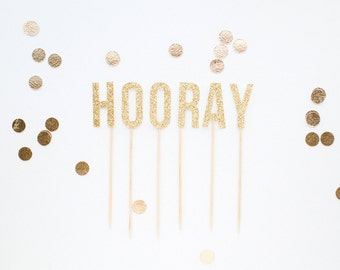 HOORAY letter cake / cupcake topper for wedding, birthday, or party / event