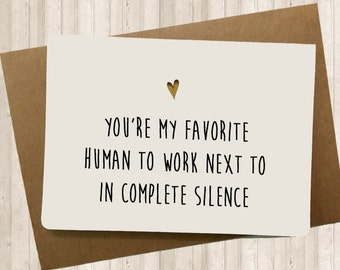 Funny Card for your co-worker, Sarcastic Card