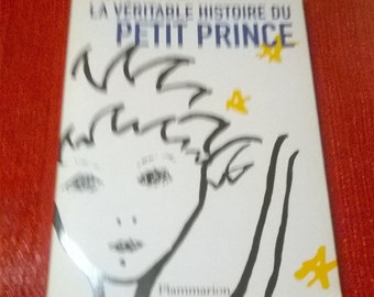 The true story of the little Prince