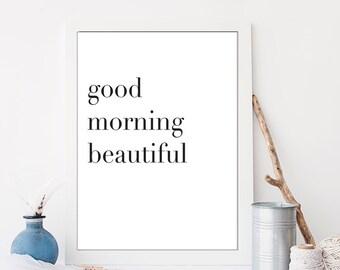 Good Morning Beautiful Typography Black and White Kitchen Art Bedroom Art Nursery Wall Art Home Decor