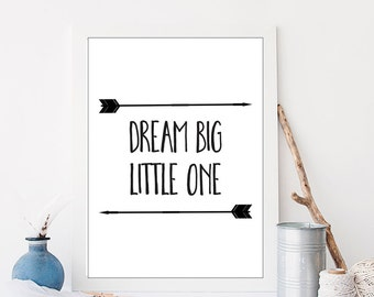 Dream Big Little One, Printable Art, 8x10, Black and White Nursery, Arrow Print, Tribal Nursery Decor, Instant Download