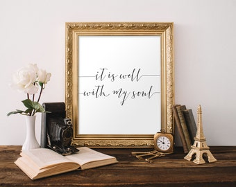It Is Well With My Soul Christian Hymn Wall Art Nursery Bible Verse Print Nursery Wall Art Home Decor Apartment Decor Teen Room Dorm Decor