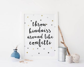 throw kindness around like confetti dorm decor typography art teen room wall art inspirational quote motivational - Teen Wall Decor