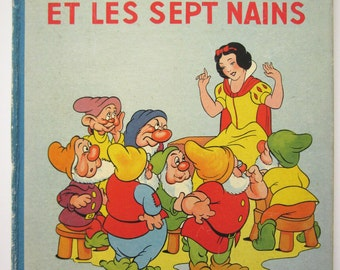Walt Disney's Snow White and the Seven Dwarfs, Blanche-Neige et les sept nains, French