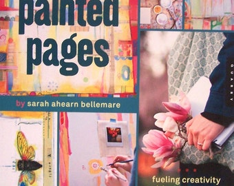 Painted Pages Fueling Creativity with Sketchbooks, art Journals and Mixed Media,step-by-step workbook ALWAYS FREE SHIPPING