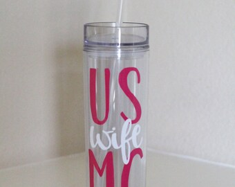 Military Wife 16 oz Skinny Tumbler