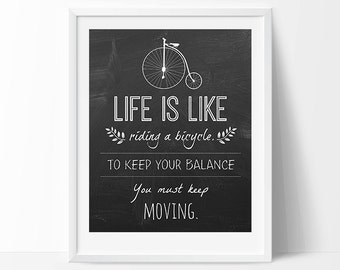 Life Quote Typography Poster, Life is like riding a bicycle, Albert Einstein Quote, Bike Poster, Motivational Quotes,  Chalkboard Poster