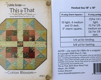 """This & That Quilt Pattern ~ """"Cotton Blossom"""" #123"""