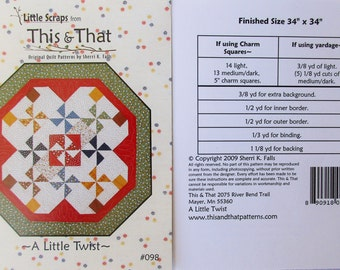 """This & That Quilt Pattern ~ """"A Little Twist"""" #098"""
