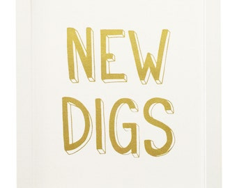 New Digs - hand lettered & hand pulled silkscreen print
