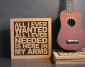 DEPECHE MODE - Enjoy The Silence Lyrics - All I Ever Wanted All I Ever Needed Is Here In My Arms - Inspirational Cork Quote Wall Art Trivet