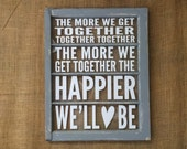 The More We Get Together reclaimed vintage window art wall decor by Old Barn Rescue Company