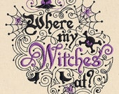 Where My Witches At Embroidered Cotton Kitchen Towel