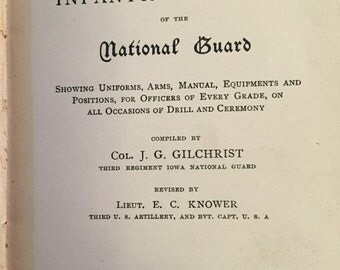 1887 Manual for Infantry Officers of the National Guard - Col. J.G. Gilchrist