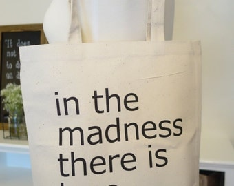 in the madness there is love, life is beautiful, tote bag, grocery bag, reusable tote, life is good