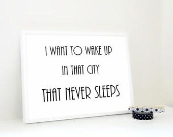 Typography Art Print'Live in a City that Never Sleeps, Lyrics Print, Vintage Poster, Art Deco Art, New York Print, Art Gift in Black & White