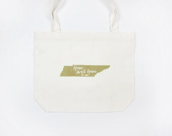 Home Sweet Home Tennessee: Tote Bag
