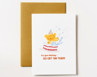 Go Get Em' Tiger Birthday Greeting Card