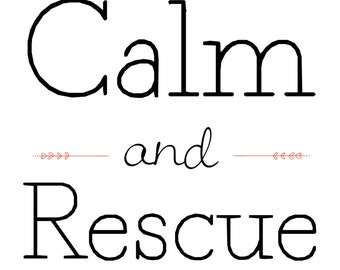 Keep Calm and Rescue On Print