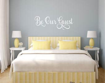 Be Our Guest Wall Decal, Guest Bedroom Wall Decal, Welcoming Be Our Guest Vinyl Wall Lettering Art