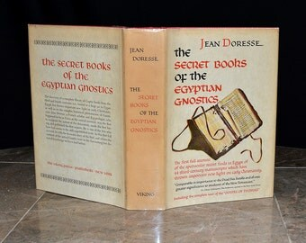 Secret Books of the Egyptian Gnostics -  Vintage Occult Hardcover w/ DJ - Unknown Early Christianity - Excellent Vtg Condition - Illustrated