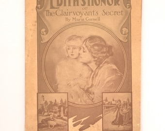 Rare, Unrecorded Story published by Otto Ruediger, Elmira NY, Pictorial Wraps Edith's Honor or The Clairvoyant's Secret by Marie Cornell