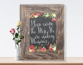 Please excuse the mess. We are making memories- Wall Decor