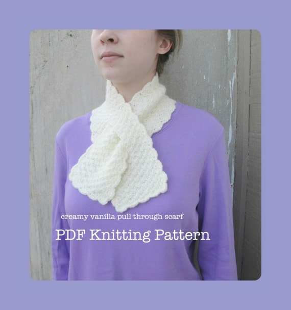 Knitting Pattern For Pull Through Scarf : Creamy Vanilla Pull Through Scarf PDF Knitting by Girlpower