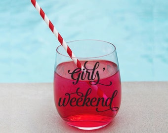 Girls Weekend wine glass // Girls trip gift // Bachelorette party favor // acrylic wine glass // wine tasting favor // bridal party gift
