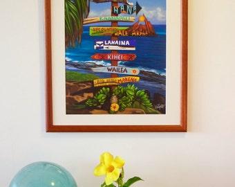 All Ways Great on Maui - hawaiian travel signpost art painting poster