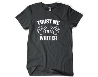 Writer Shirt-Trust Me I'm A Writer Gift