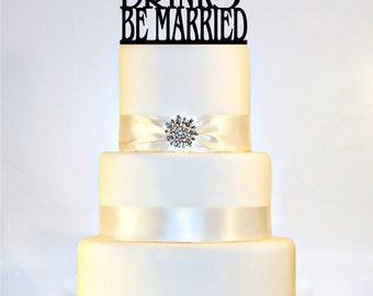 Eat, Drink, and Be Married Wedding Cake Topper