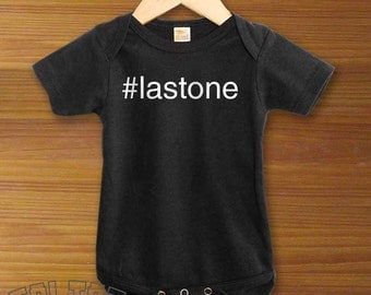 Hashtag Last One Baby Bodysuit or Toddler Shirt