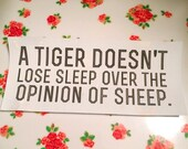A Tiger Doesn't Lose Sleep Over the Opinion of Sheep Patch