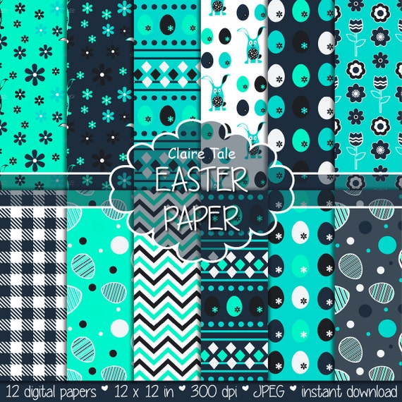 "Easter digital paper: ""EASTER PAPER"" with easter eggs, bunnies, flowers, tulips, chevrons, gingham pattern in turquoise and blue"