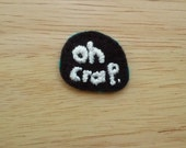 Mild Expletive Badge (Patch, Pin, Brooch, or Magnet)