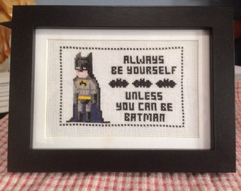 Unless You Can Be Batman Cross Stitch Pattern Instant Download