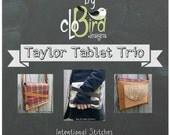 Taylor Tablet Trio