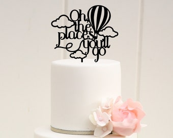 Custom Oh the Places You'll Go Baby Shower or Party Cake Topper
