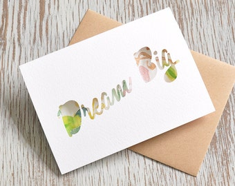 Dream Big Paper Cut Greetings Card with Watercolour Insert