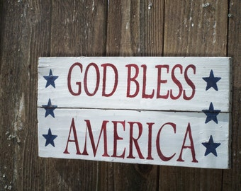 4th of July Decoration - God Bless America - Memorial Day Sign - Patriotic Decor - Barnwood Sign - Patriotic Americana - Barn wood wall art
