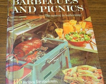 Better Homes and Gardens Barbecues and Picnics 1963