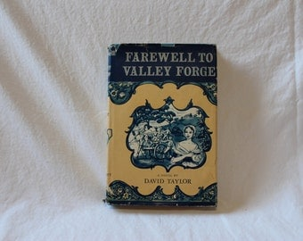 FAREWELL to VALLEY FORGE, Vintage Fiction novel, vintage historical fiction, book about Valley Forge, David Taylor book, Pennsylvania book