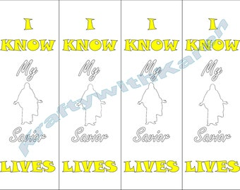 LDS Primary Theme 2015 Bookmark I Know the Savior Lives - YOU PRINT