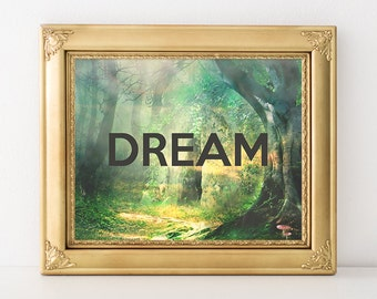 Dream Printable 8x10 Instant Download Dream Art Print Inspirational Art Print Motivational Art Print Nursery Dream Art Print Nursery Art