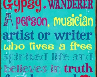 Bohemian Gypsy Wanderer Metal Sign, Colorful, Lifestyle, Home Decor, HB7157