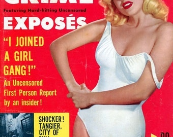 True Crime Magazine  1956  23 Year Old Jayne Mansfield on Cover  -   Gangs Rape Murder Sin  Booze Kill  Prison Crime  . . .WoW!  mature