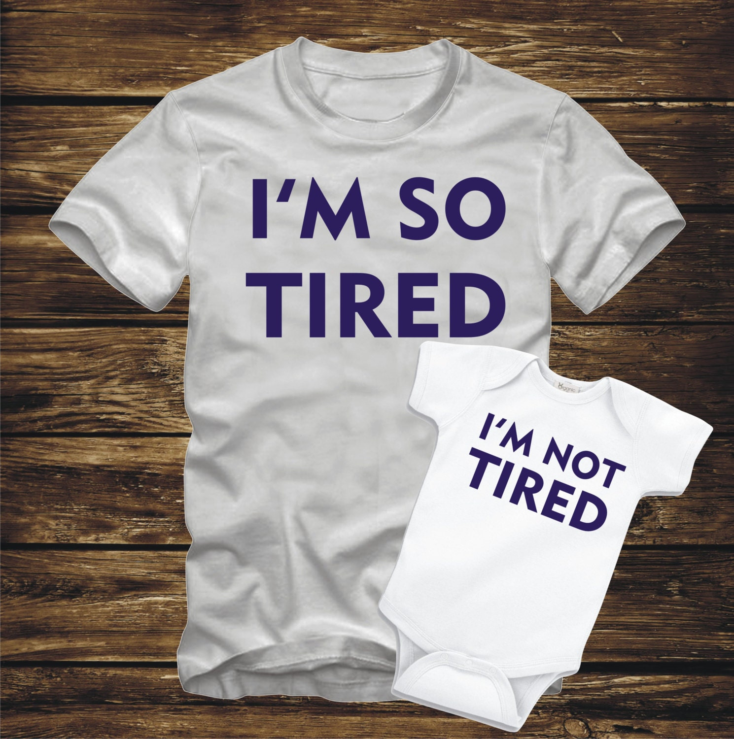 MATCHING I'm So Tired I'm Not Tired Parent Father